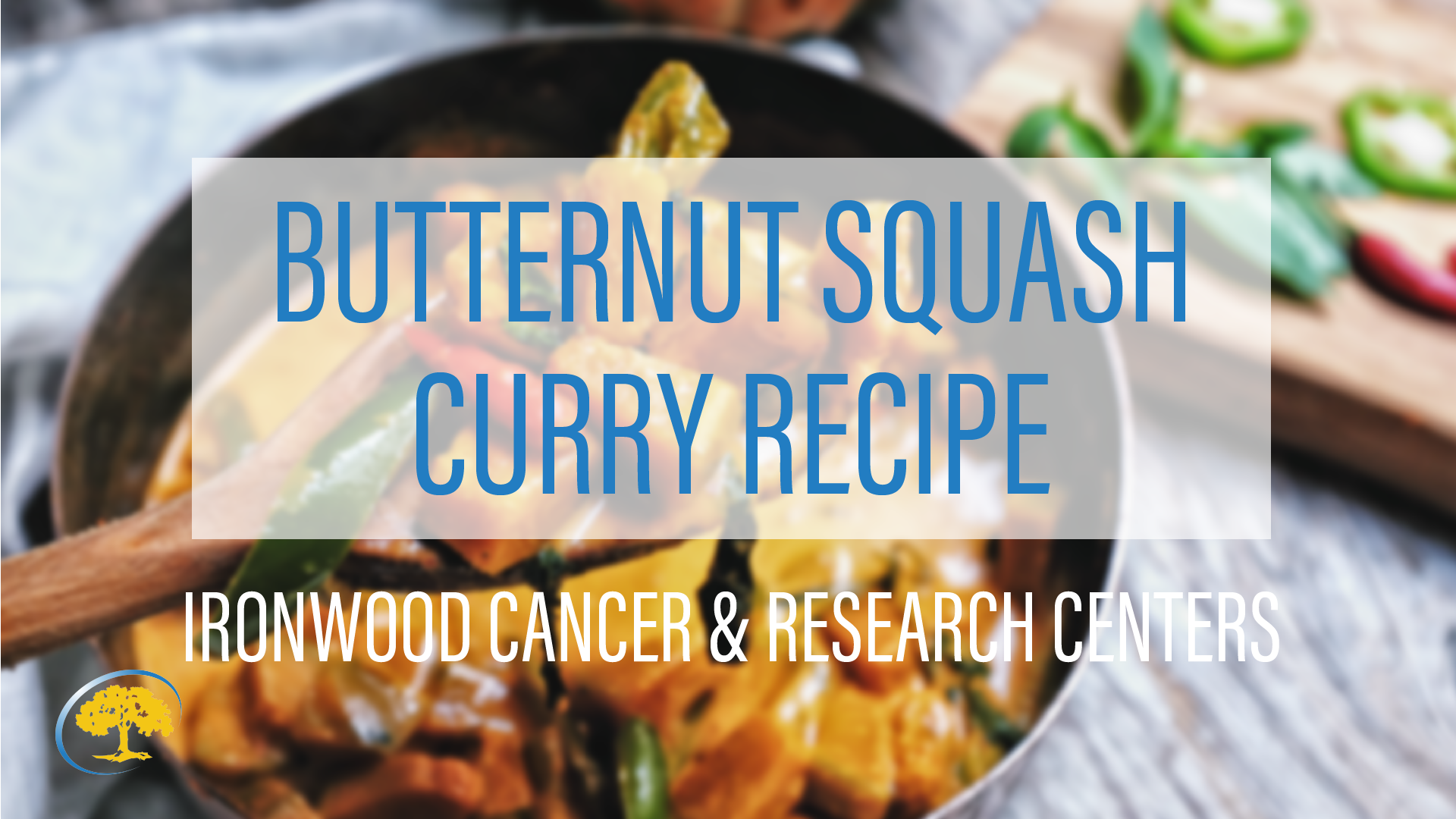 Butternut Squash Curry Ironwood Women's Centers