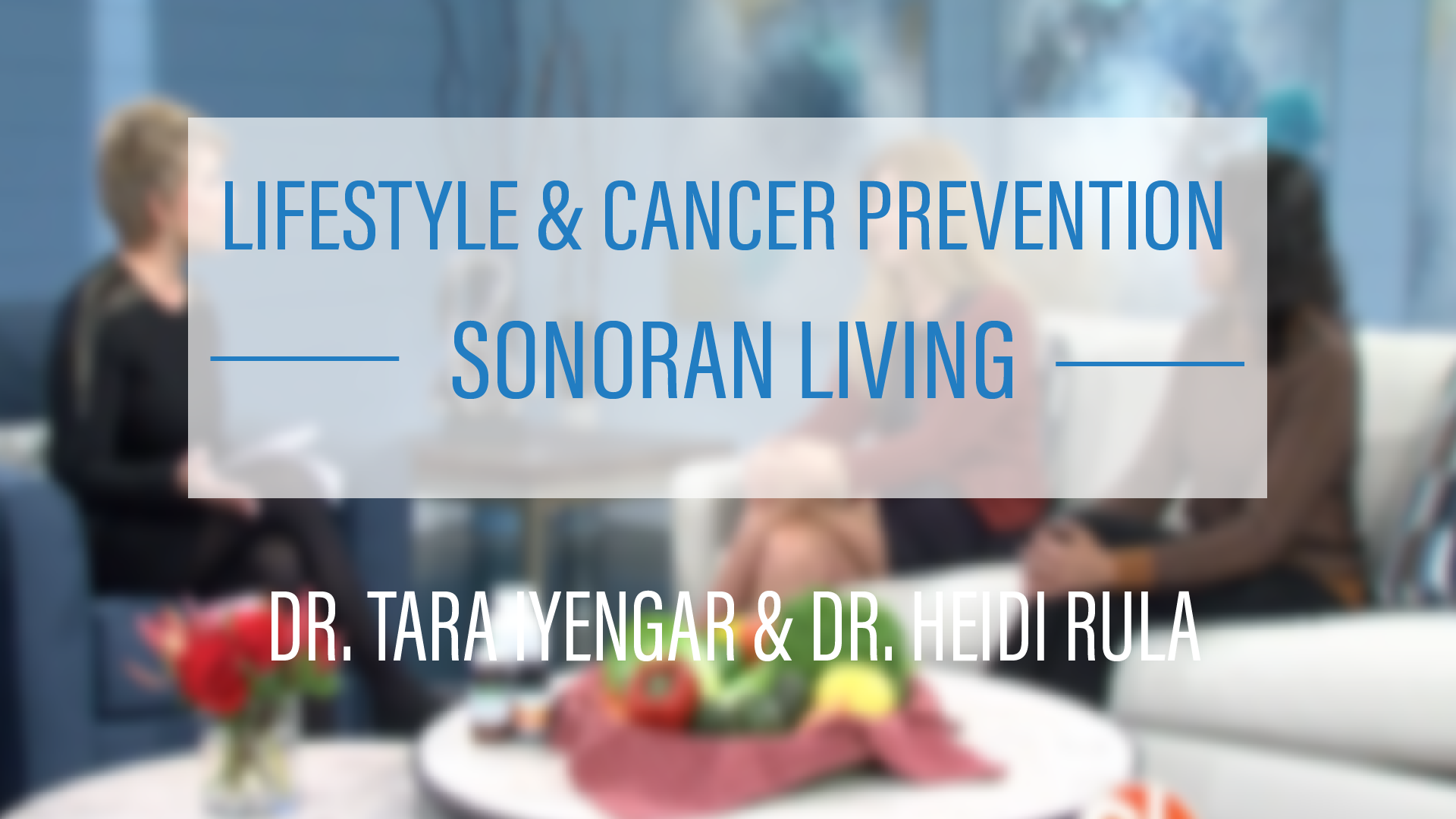 Lifestyle & Cancer Prevention