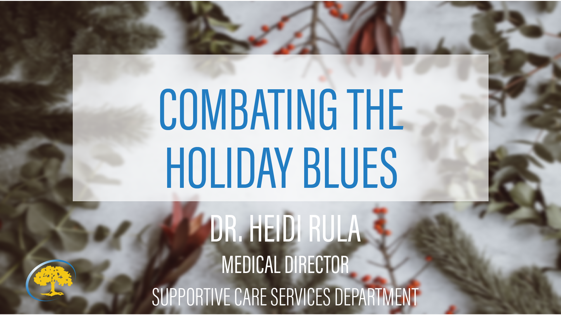 Combating the Holiday Blues