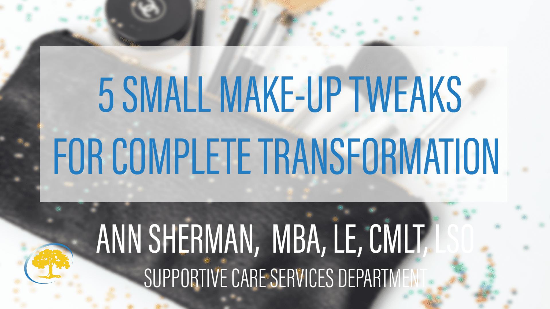 5 Small Make Up Tweaks