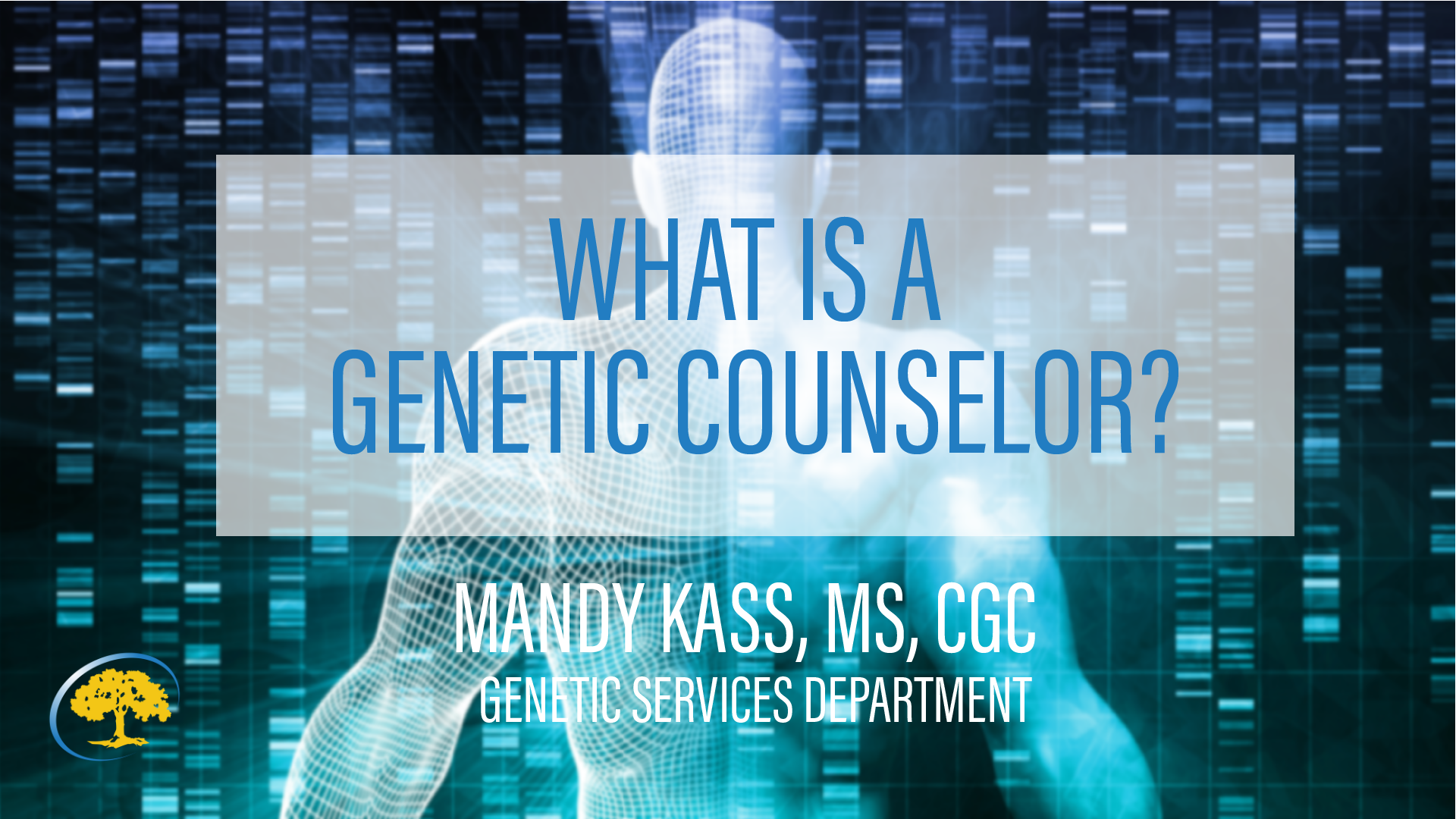 What is a genetic counselor
